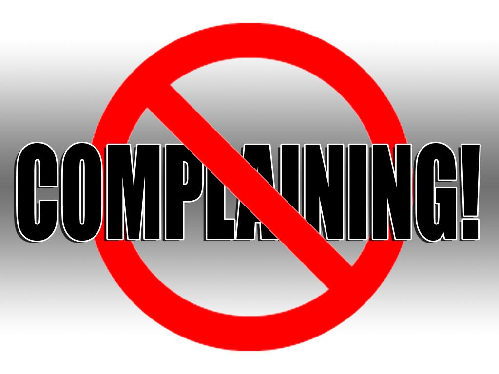 NO_COMPLAINING
